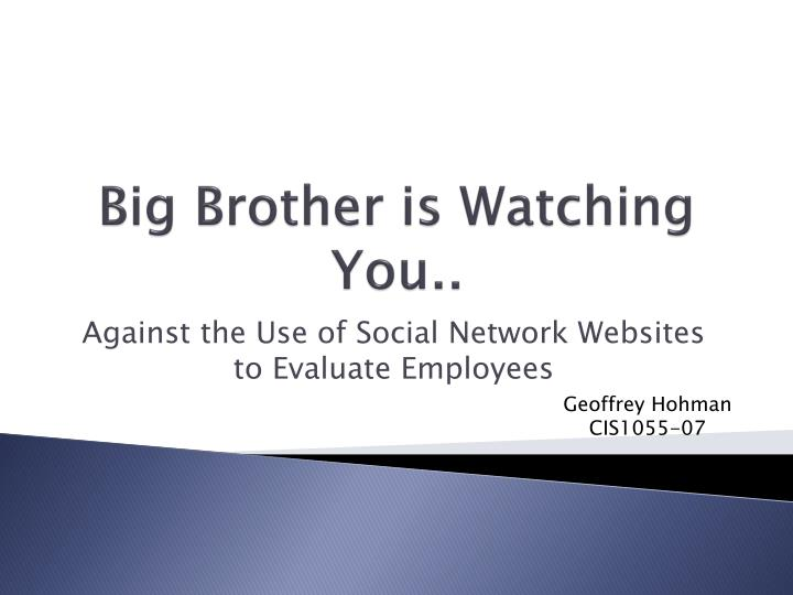 big brother is watching you n.