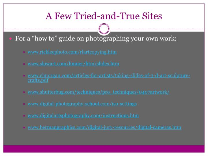 A Few Tried-and-True Sites