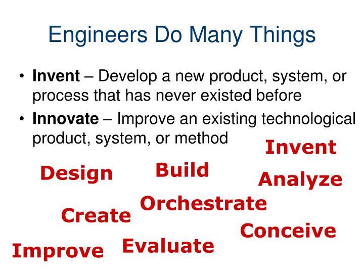 Engineers Do Many Things