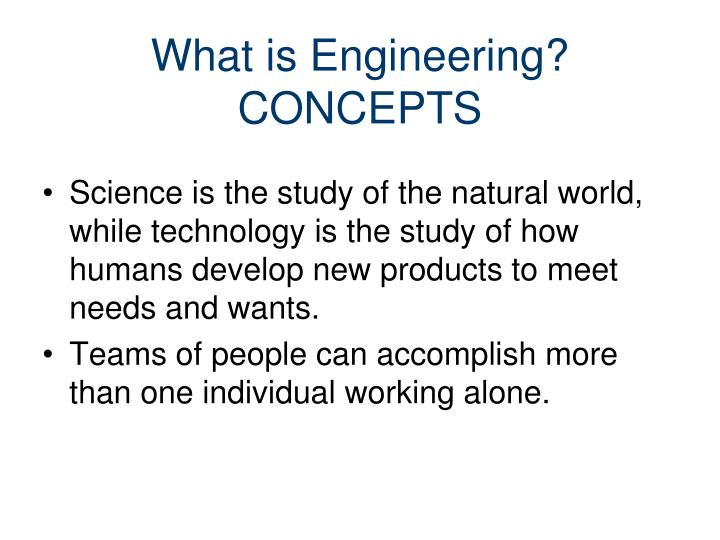 What is engineering concepts