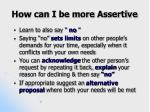 how can i be more assertive4