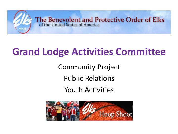 grand lodge activities committee n.