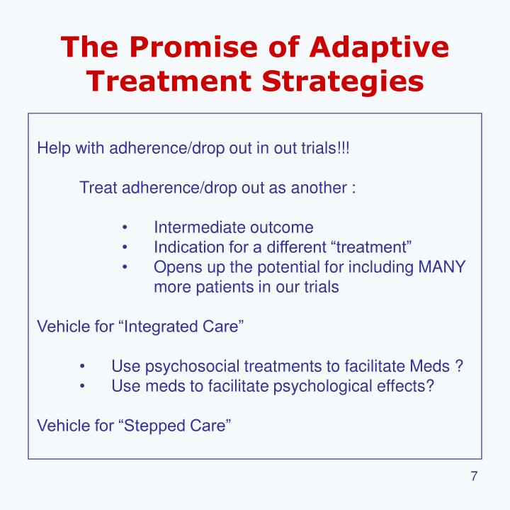 The Promise of Adaptive Treatment Strategies