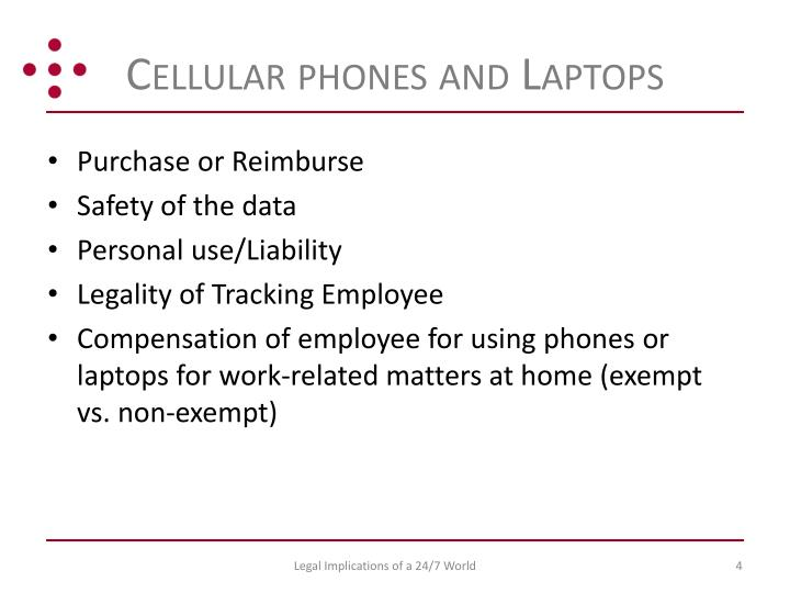 Cellular phones and Laptops
