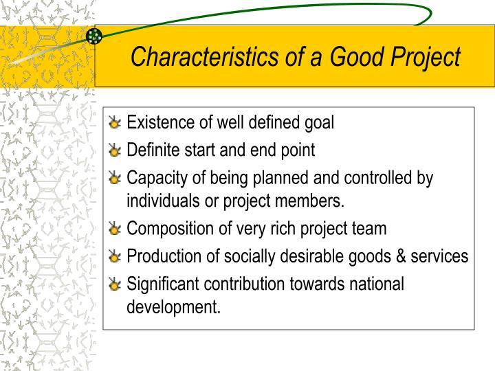 Characteristics of a Good Project