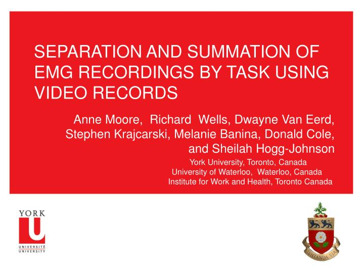 separation and summation of emg recordings by task using video records n.
