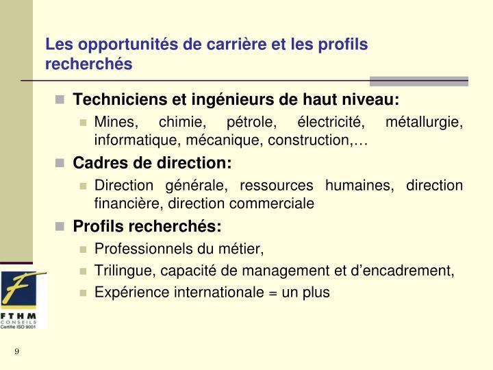 Les opportunités de carrière et les profils recherchés