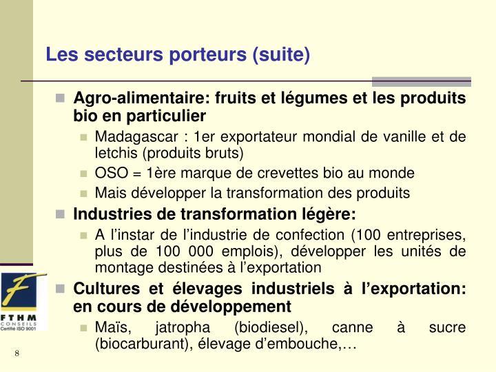Les secteurs porteurs (suite)