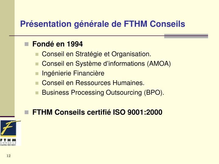 Présentation générale de FTHM Conseils
