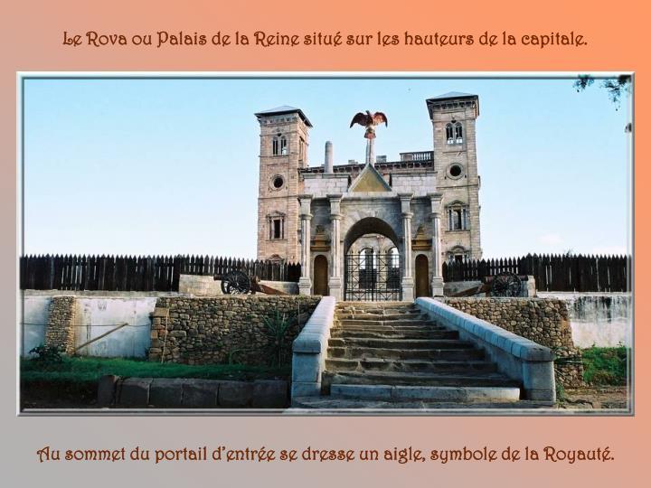 Le Rova ou Palais de la Reine situé sur les hauteurs de la capitale.