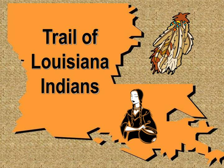 trail of louisiana indians n.