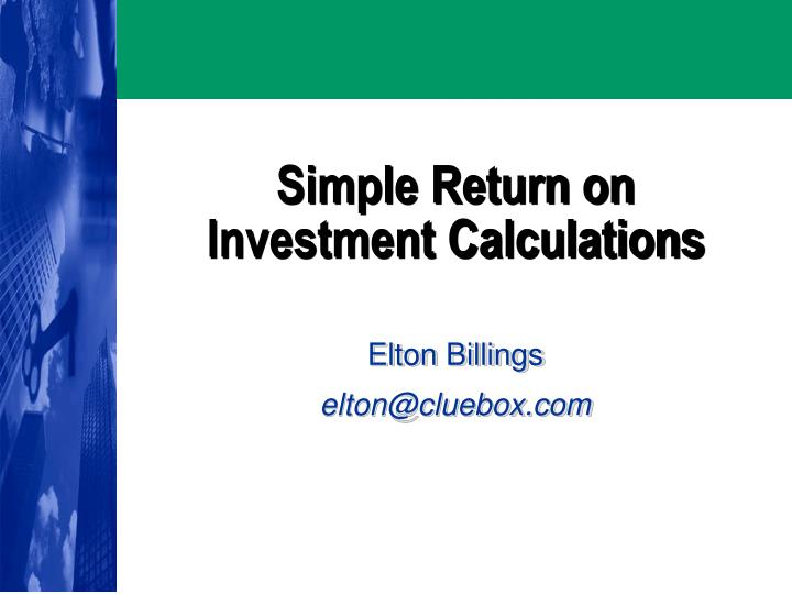simple return on investment calculations n.