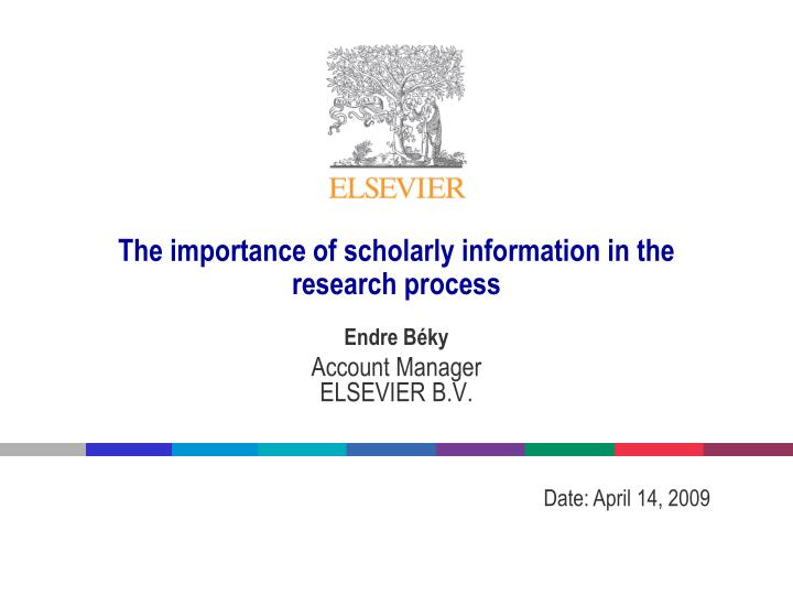 The importance of scholarly information in the research process