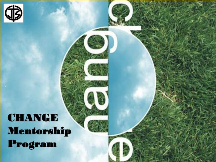 CHANGE Mentorship Program
