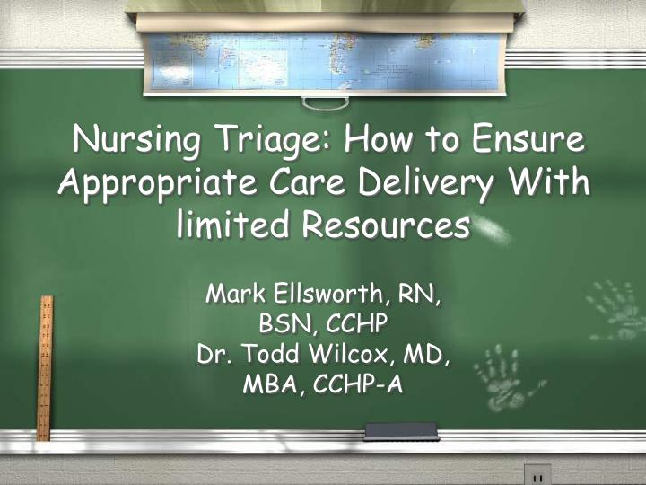 nursing triage how to ensure appropriate care delivery with limited resources n.