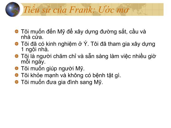 Tiểu sử của Frank: Ước mơ