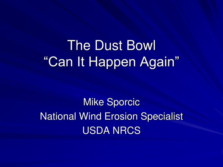 the dust bowl can it happen again n.