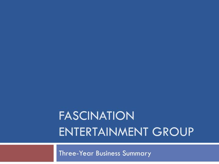 fascination entertainment group n.