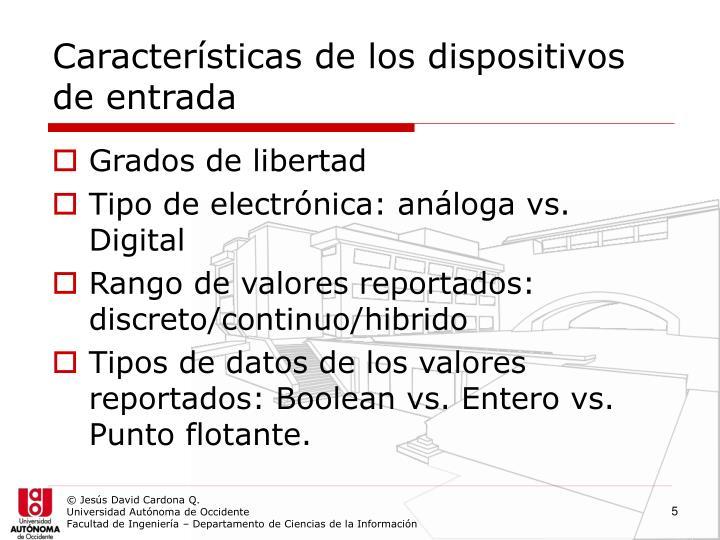 Características de los dispositivos de entrada