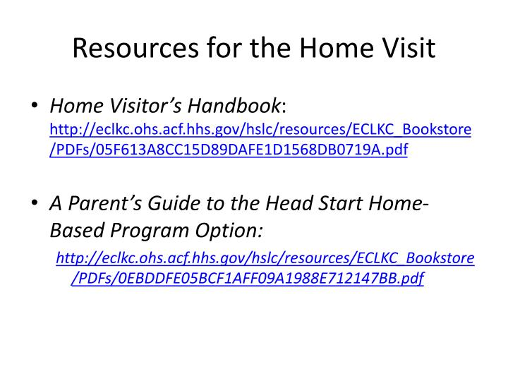 Resources for the Home Visit