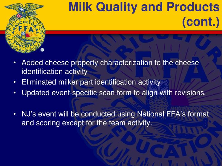Milk Quality and Products (cont.)