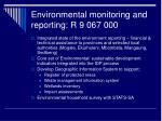 environmental monitoring and reporting r 9 067 000