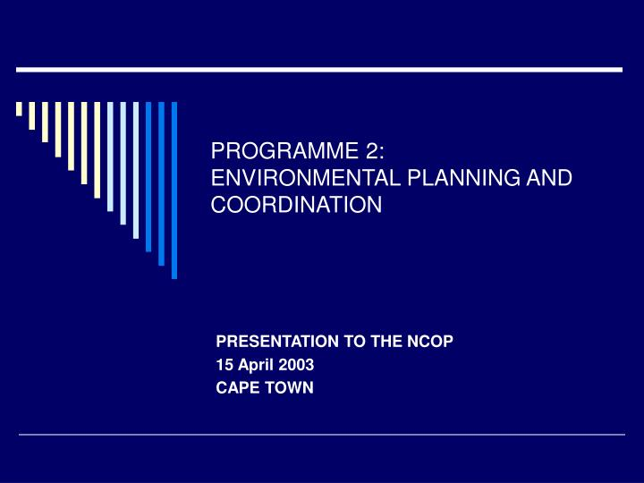 programme 2 environmental planning and coordination