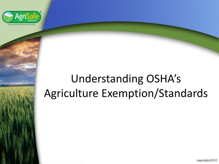 understanding osha s agriculture exemption standards n.