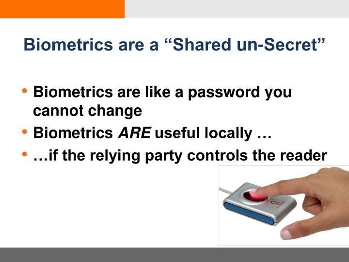 "Biometrics are a ""Shared"