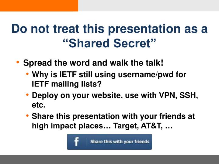 Do not treat this presentation as