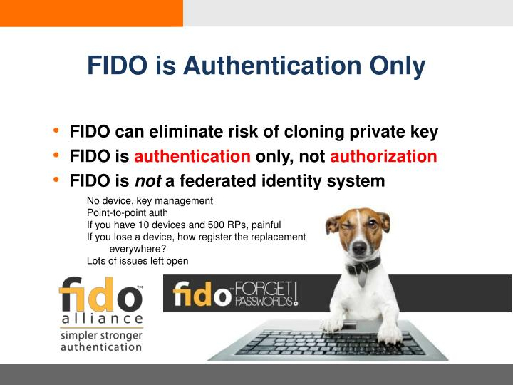 FIDO is Authentication Only