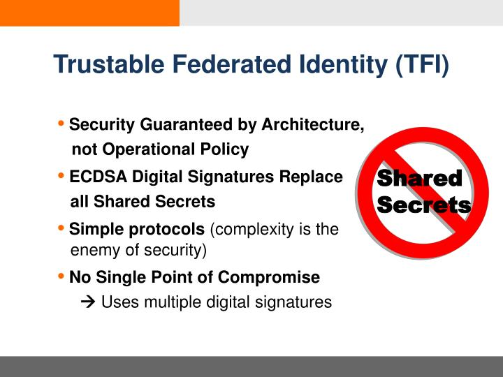 Trustable Federated Identity (TFI)