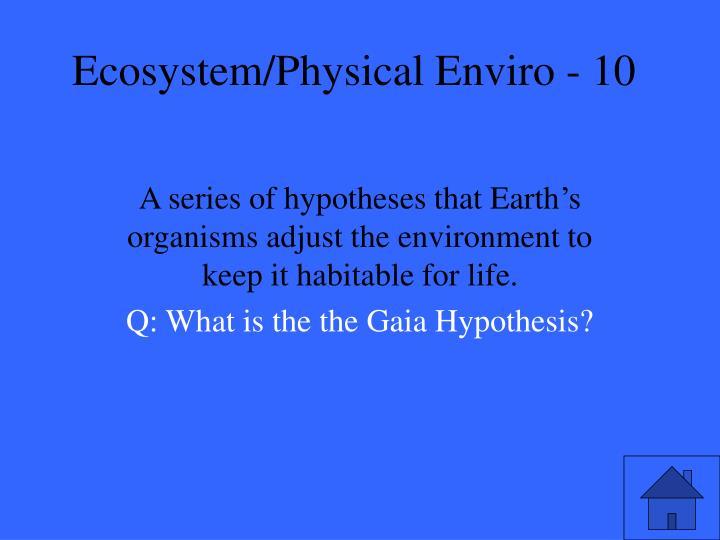 Ecosystem physical enviro 101