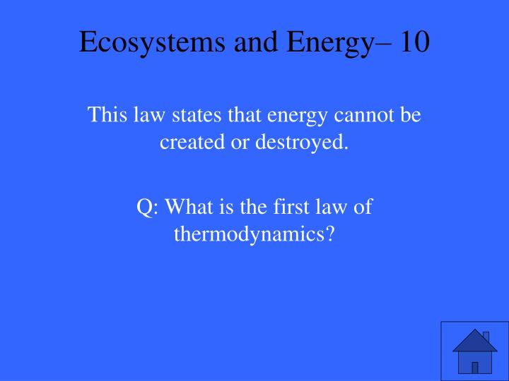 Ecosystems and Energy– 10