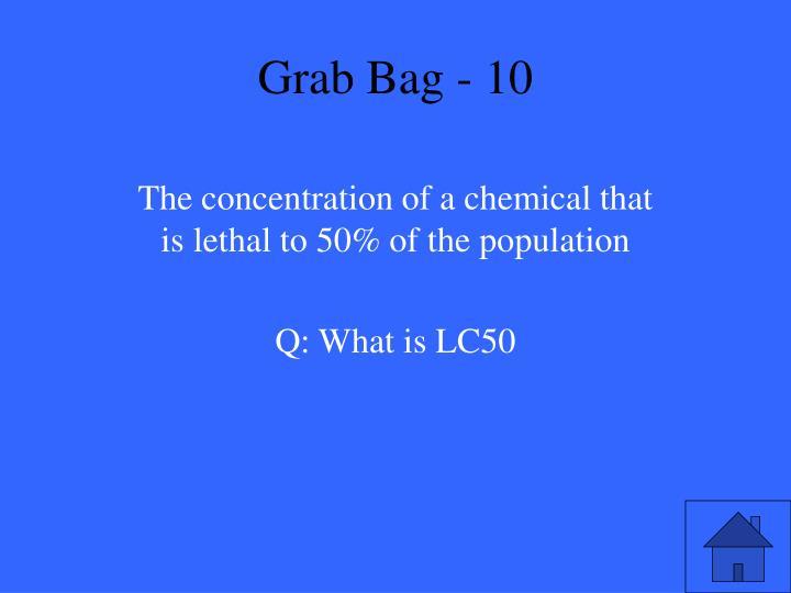 Grab Bag - 10