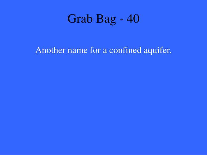 Grab Bag - 40