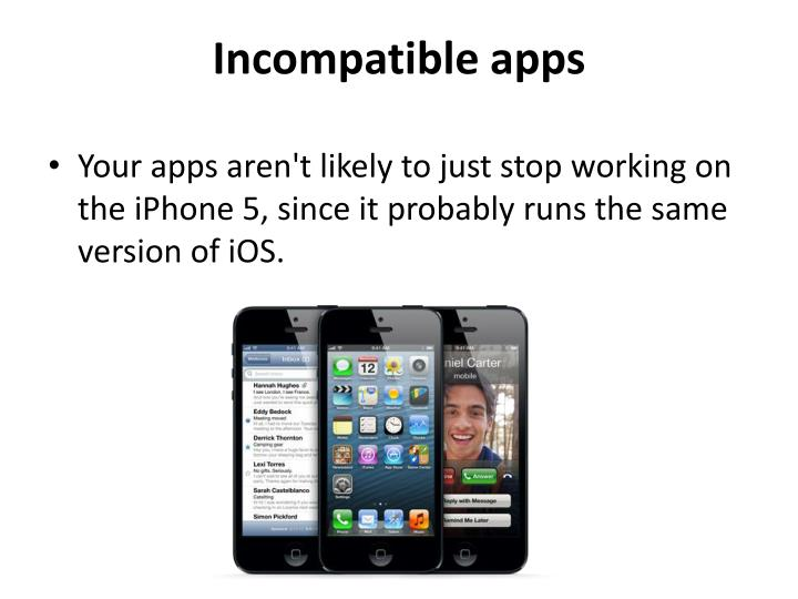 Incompatible apps