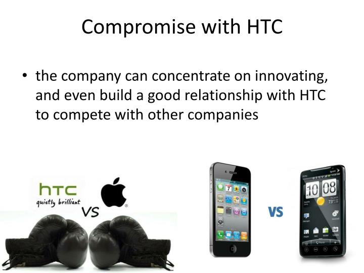 Compromise with HTC