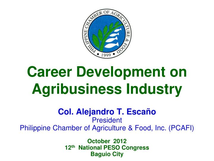 career development on agribusiness industry n.