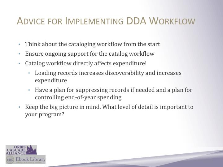Advice for Implementing DDA Workflow