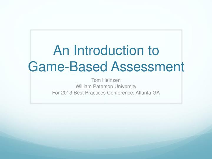 an introduction to game based assessment n.