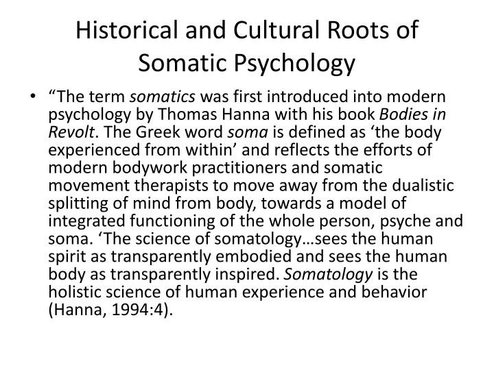Historical and cultural roots of somatic psychology