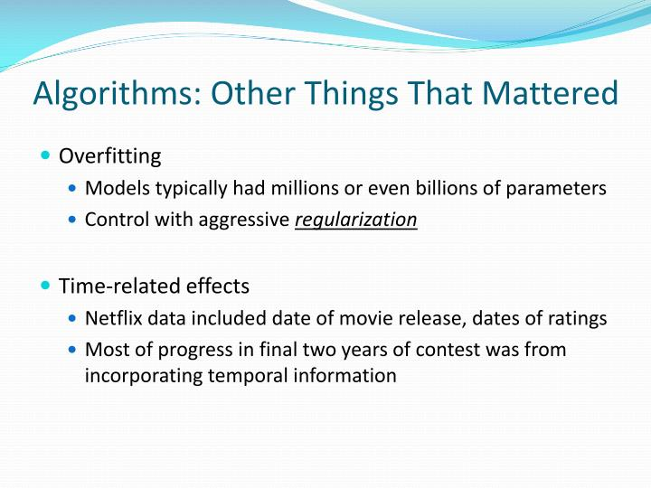 Algorithms: Other Things That Mattered