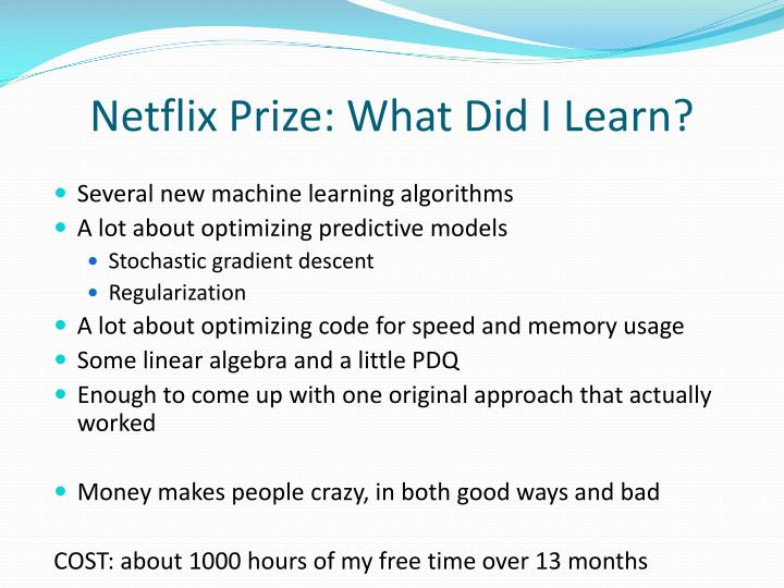 Netflix Prize: What Did I Learn?