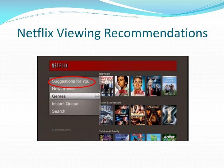 Netflix viewing recommendations