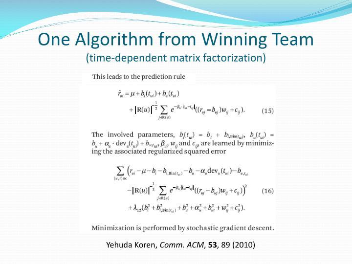 One Algorithm from Winning Team