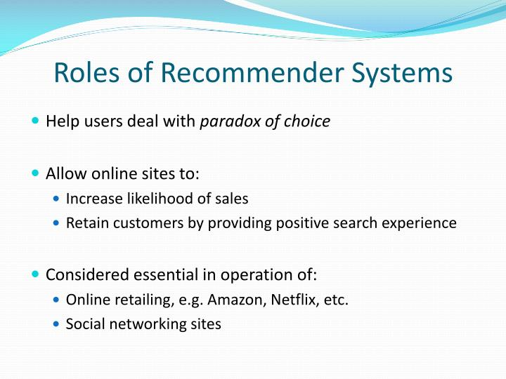 Roles of Recommender Systems
