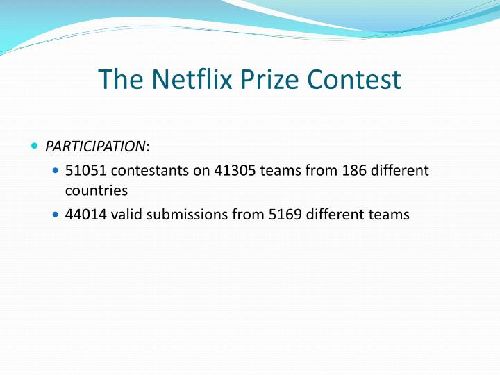 The Netflix Prize Contest