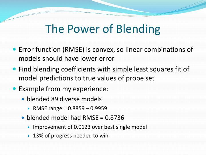 The Power of Blending