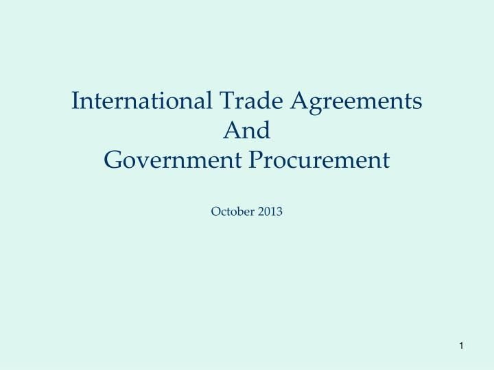 Ppt International Trade Agreements And Government Procurement